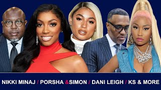 Exclusive | Porsha Williams ( Might wanna Listen to This), Kevin Samuels, Nicki Minaj, & much more!