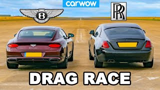 Rolls-Royce Wraith vs Bentley GT: DRAG RACE!