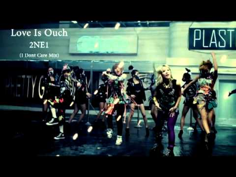 2NE1 - Love Is Ouch (I Don`t Care KJE MIX)