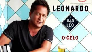 LEONARDO - O GELO (CD BAR DO LÉO - 2016)