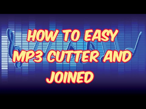 how to easy mp3 cutter and joiner