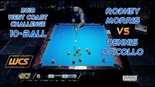 #2 - Rodney MORRIS vs Dennis ORCOLLO / 2018 West Coast Challenge 10-Ball!