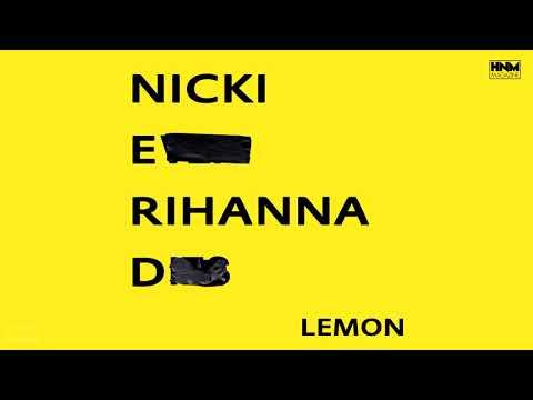 Nicki Minaj, NERD, Rihanna  Lemon MASHUP