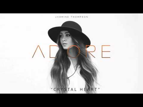 Jasmine Thompson - Crystal Heart (audio)