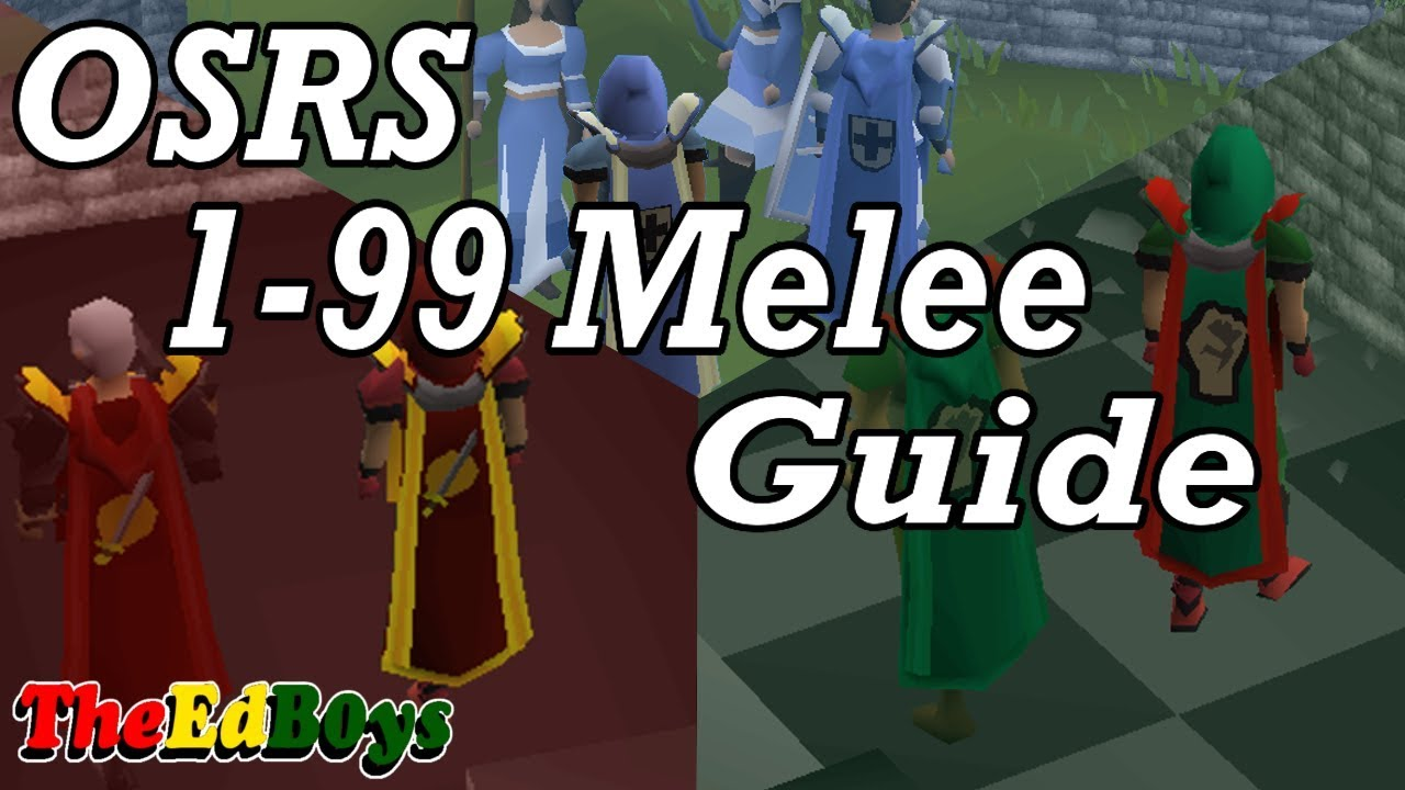 OSRS 1-99 Melee Guide | Updated Old School Runescape Attack Strength  Defence Guide