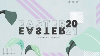 Easter Sunday, April 4th, 2021