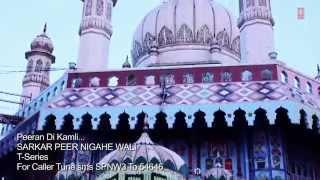 Peeran Di Kamli Punjabi Peer Bhajan [Full Video Song] I Sarkar Peer Nigahe Wali