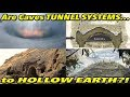 Are Caves Tunnel Systems to HOLLOW EARTH?! | Fe Brainstorm ep1