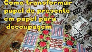 Como transformar papel de presente em papel para decoupagem – Simone Braga