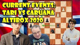 Current Events: Tari vs Caruana Altibox Norway Chess (2020)