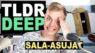 Sala-asujat - TLDRDEEP