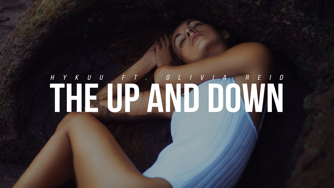 Download Hykuu - Up and Down (feat. Olivia Reid)