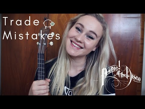 Trade Mistakes - Panic! at the Disco | Ukulele Cover