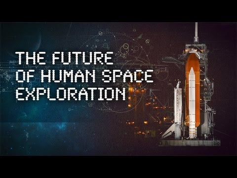 The Future of Human Space Exploration