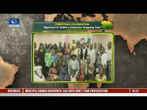 Nigerians In S/Africa Celebrate Outgoing Year |Network Africa|