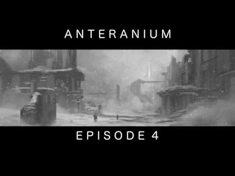 [Saga MP3 Science Fiction] Anteranium : Episode 4