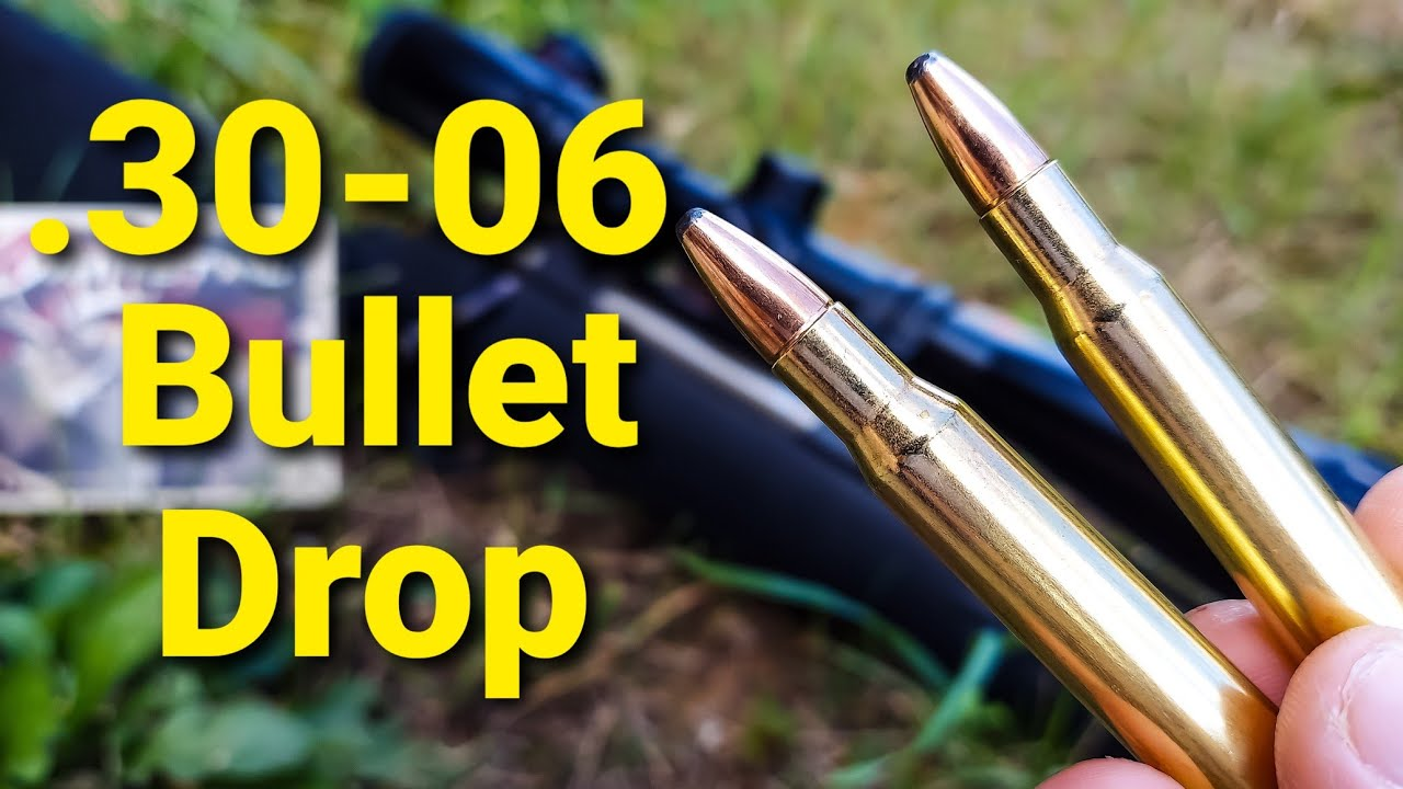 3006 Bullet Drop  Demonstrated and Explained