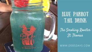 How to Make a Blue Parrot Tail Drink at The Smoking Rooster in St. Thomas
