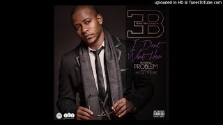 Eric Bellinger ft J.D. Problem, French Montana, Mase, Trey Songz,  - I Don't Want Her (Theo Remix)