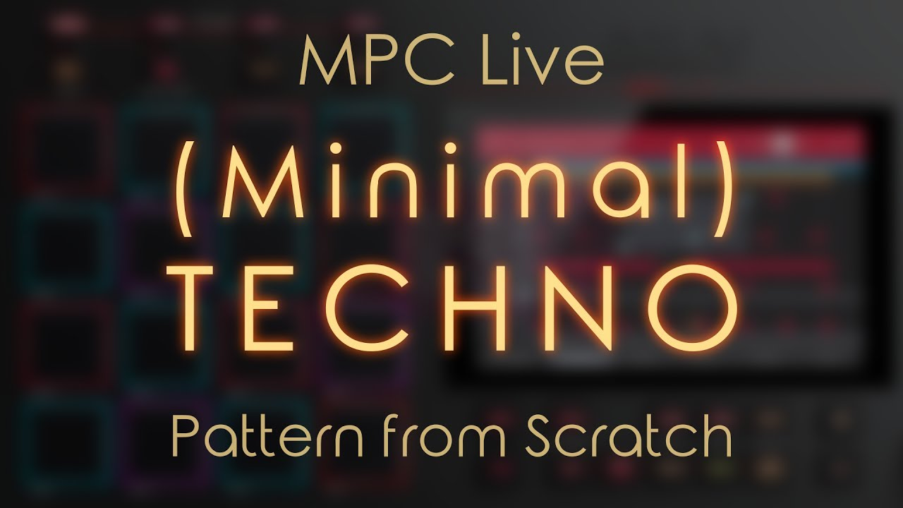 MPC Experiment: Creating a simple (Minimal) Techno Pattern with the MPC  Live (lots of Sound Editing)