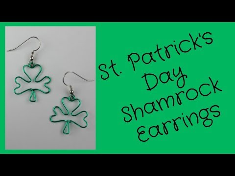 DIY St.  Patrick's Day Shamrock Earrings Tutorial