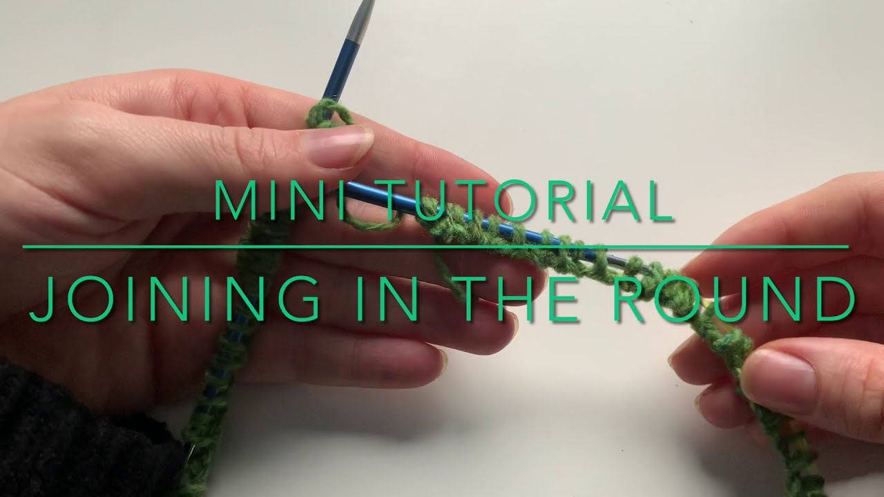 Knit Tutorial - Joining in the round