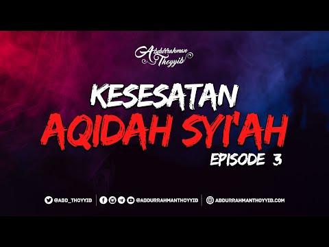 Kesesatan Aqidah Syiah (Eps. 03) : Trik Licik dan Kedustaan Syi'ah Rafidhah