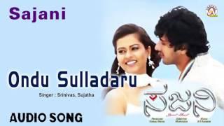 "Sajani I ""Ondu Sulladaru Duet"" Audio Song I Dhyan, Sharmiela Mandre I Akshaya Audio"