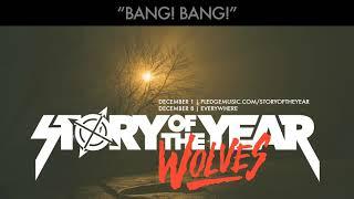 Story Of The Year Bang Bang