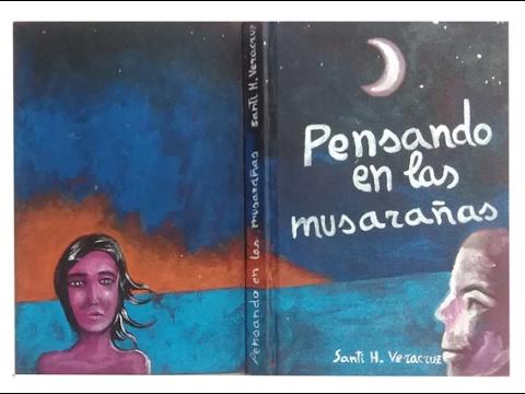 Santi Veracruz artist book  PENSANDO EN LAS MUSARAÑAS   Libro de artista