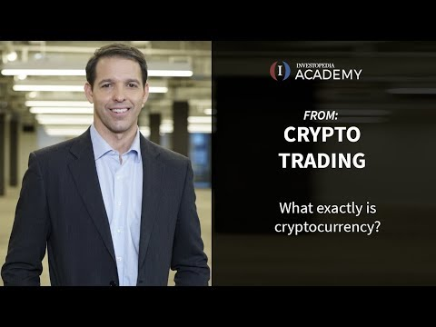What exactly is cryptocurrency | Investopedia Academy