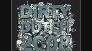 01.13 Dirty Dutch 2008 Sidney Samson and Ilker Akay - Ring the alarm