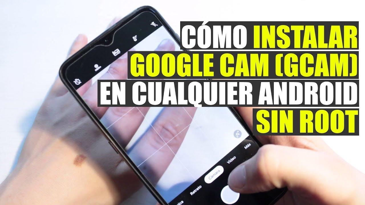 Instala la Google Cam 📷 [GCam] en cualquier Android (compatible)  #Smartphone #Android
