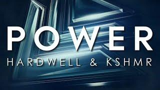 Hardwell x KSHMR - This is Power