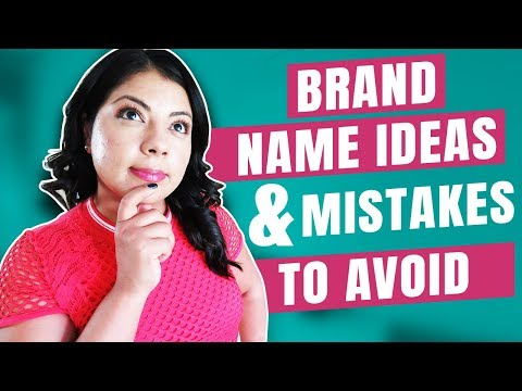 How To Come Up With A Brand/Business Name| 6 Mistakes To Avoid When Naming Your Business