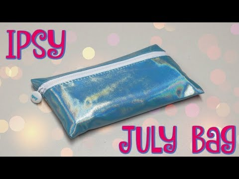 Ipsy Glam Bag Unboxing - July 2018!