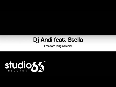 Dj Andi feat. Stella - Freedom (Extended...