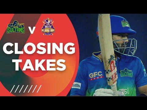 Closing Takes | Multan Sultans vs Quetta Gladiators | Match 14 | HBL PSL 6 | MG2T