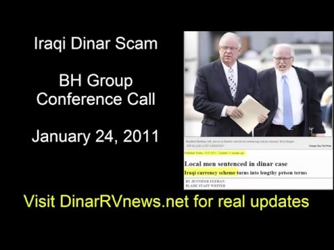 Iraqi Dinar Scam BH Group Conference Call - Dinar Trade