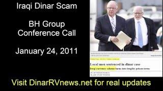 Iraqi Dinar Scam BH Group Conference Call - Dinar Trade