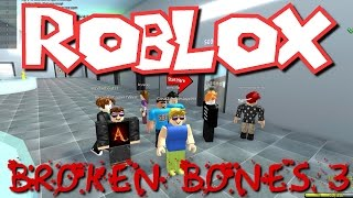 Greg Plays - Roblox - Broken Bones 3!!!