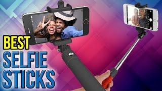 10 Best Selfie Sticks 2017