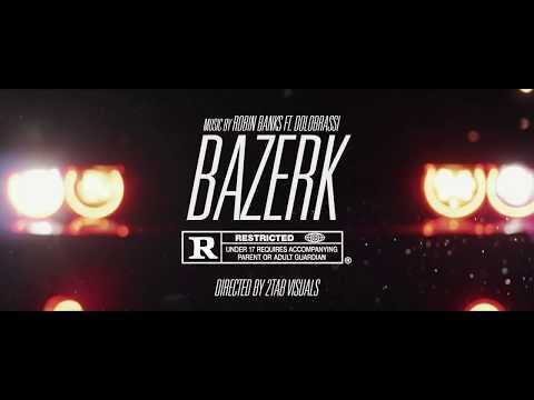 Robin Banks FT Dolo Brassi  -  Bazerk  (Official Video)