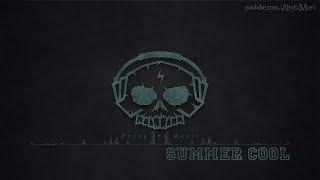 Summer Cool By Uygar Duzgun -  Electro Music