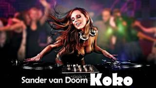 Sander van Doorn - Koko (Radio Edit) [HD]
