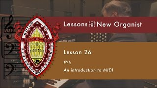 Lesson 26 How to Use MIDI Functions on Organ Consoles
