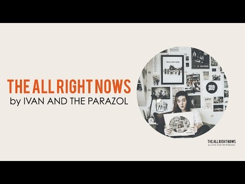 Ivan & The Parazol - The All Right Nows (FULL ALBUM)