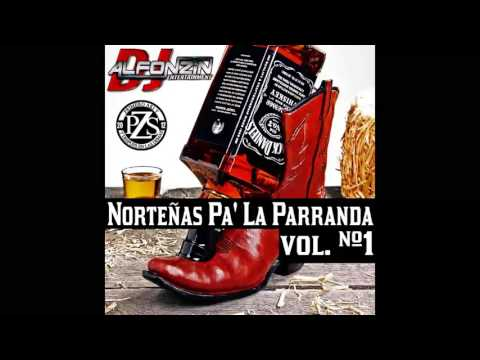 Norteñas MIX 2015   Puras Pa' la Parranda Vol. #1 - DjAlfonzin