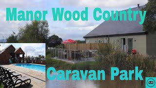 Manor Wood Country Caravan Park Cheshire Site Review