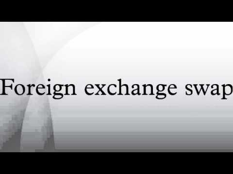 Foreign exchange swap